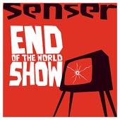 End of the World Show de Senser