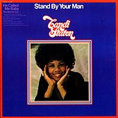 Stand By Your Man by Candi Staton