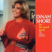 For The Good Times by Dinah Shore