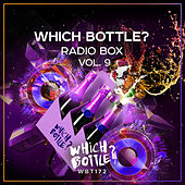 Which Bottle?: Radio Box, Vol. 9 - EP by Various Artists