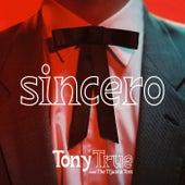 Sincero de Tony True and the Tijuana Tres