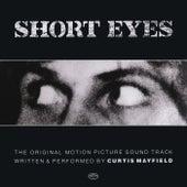 Short Eyes (The Original Picture Soundtrack) von Curtis Mayfield