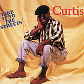 Take It To The Streets von Curtis Mayfield