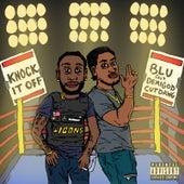 Knock It Off by Blu
