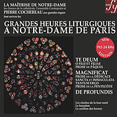 Great Hours of Liturgy at Notre-Dame in Paris by Various Artists