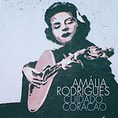 Cuidado Coracao de Amalia Rodrigues