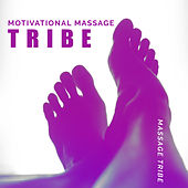 Motivational Massage Tribe von Massage Tribe