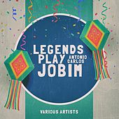 Legends Play Jobim by Various Artists