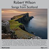 Songs from Scotland by Robert Wilson