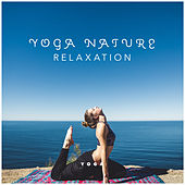 Yoga Nature: Relaxation von Various Artists