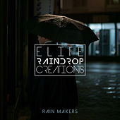 Elite Raindrop Creations de Rainmakers