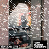 Rainy Slumber Oscillations by Various Artists