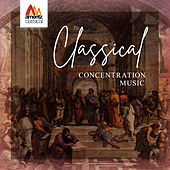 Classical Concentration Music von Various Artists