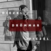 Drömmar by Diezel