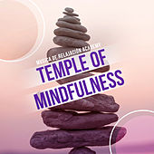 Temple of Mindfulness de Various Artists