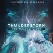 Thunderstorm for Mellow Sleep de Thunderstorm Sound Bank