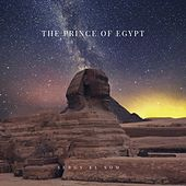 The Prince of Egypt von Sergy el Som