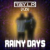 Rainy Days by Taylr