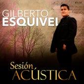 Sesión Acústica by Gilberto Esquivel