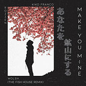 Make You Mine (The Fish House Remix) (Radio Edit) de The Fish House