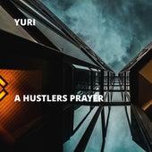 A Hustlers Prayer von Yuri