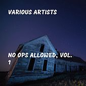 No Ops Allowed, Vol. 1 de Various Artists