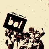 Bol (feat. Zia Ahmed & Aditya Prakash) von Sarathy Korwar
