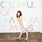 Colorful Gift di Haruka Tomatsu