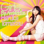 Girls, Be Ambitious. di Haruka Tomatsu