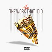 The Work That I Did by Ace