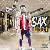 Sax Fifth by Yung Milano