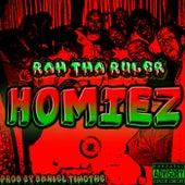 Homiez by Rah Tha Ruler
