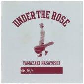 Under The Rose -B-Sides & Rarities 2005-2015- de Masayoshi Yamazaki