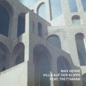 Villa Auf Der Klippe von Max Herre