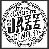 Dr. Daylight's Jazz Co. de Dr. Daylight's Jazz Co.