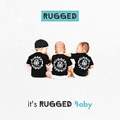 It's RUGGED Baby van Rugged