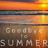 Goodbye to Summer von Roger Ortega