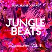 Jungle Beats (Tribal House Journey), Vol. 1 de Various Artists