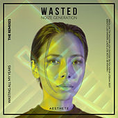 Wasted (The Remixes) von Noize Generation