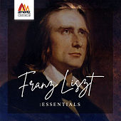 Franz Liszt: Essentials de Various Artists