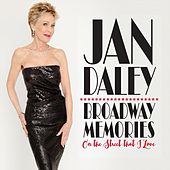 Broadway Memories by Jan Daley