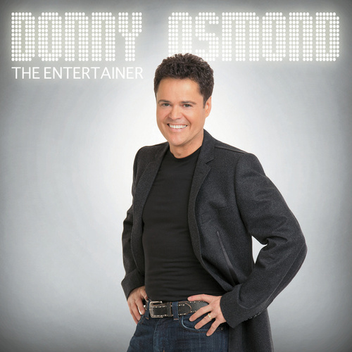 The Entertainer by Donny Osmond