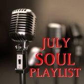 July Soul Playlist de Various Artists