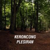 Keroncong Plesiran by Keroncong Plesiran