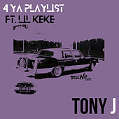 4 Ya Playlist de TonyJ