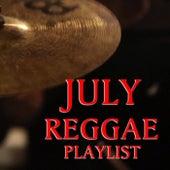 July Reggae Playlist de Various Artists