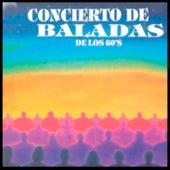 Concierto de Baladas de los 60´s von Various Artists
