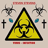 Virus Infection (Short Edit) by Steven Stevens