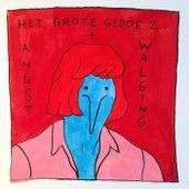 Het Grote Gedoe 2: Angst & Walging by Various Artists