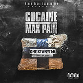 Cocaine & Max Pain by GhostWryter